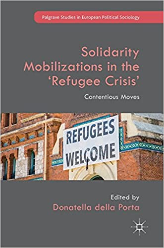 Solidarity Mobilizations in the /'Refugee Crisis/' Contentious Moves