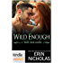 Wild Irish: Wild Enough (Kindle Worlds Novella)