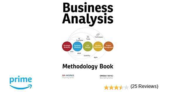 Business Analysis Methodology Book: Emrah Yayici: 9786058603738