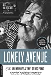 Lonely Avenue: The Unlikely Life and Times of Doc Pomus
