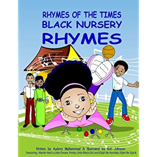 Rhymes Of The Times-Black Nursery Rhymes: Black Nursery Rhymes