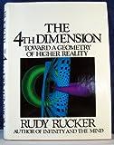 The Fourth Dimension, Rudolf V. B. Rucker, 0395344204