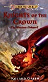 The Knights of the Crown, Roland Green, 078690108X