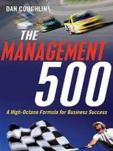 The Management 500: A High-Octane Formula for Business Success