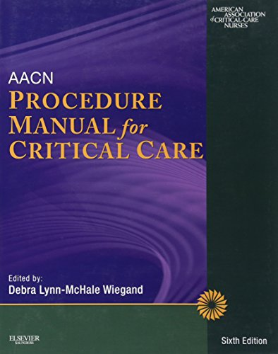 AACN Procedure Manual for Critical Care, 6e