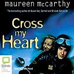 Cross My Heart   Maureen McCarthy