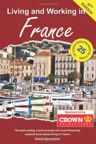 Read Online Living and Working in France: A Survival Handbook PDF