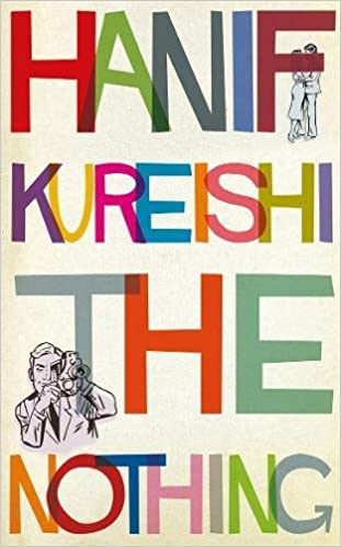 Image result for The Nothing by Hanif Kureishi