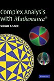 Complex Analysis with MATHEMATICA®