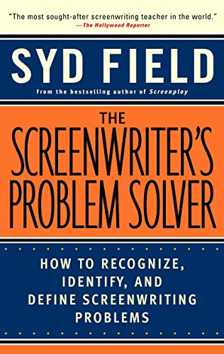 The Screenwriter's Problem Solver: How to Recognize, Identify, and Define Screenwriting ()