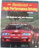 Bob Bondurant on High Performance Driving, Bondurant, Bob and Blakemore, John, 0879382562
