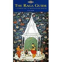 The Raga Guide: Survey of 74 Hindustani Ragas