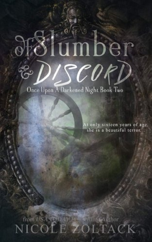 Of Slumber and Discord (Once Upon a Darkened Night) (Volume 2)