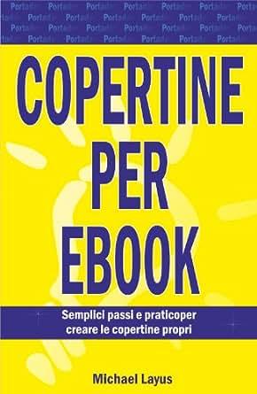 COPERTINE PER EBOOK (Italian Edition) - Kindle edition by MICHAEL