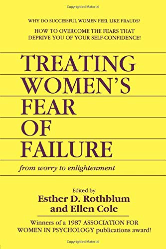 Treating Women's Fear of Failure (Women & Therapy Series: No. 3)
