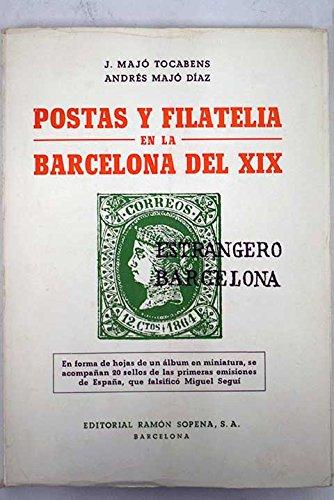 Postas y filatelia en la Barcelona del XIX: Amazon.es: Majó Tocabens, J.: Libros