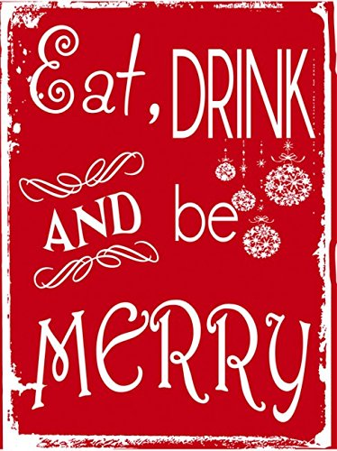 Eat, Drink and Be Merry, Metal Sign, Holiday, Christmas, Home Decor