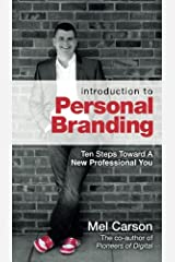 Introduction To Personal Branding: Ten Steps Toward A New Professional You Paperback
