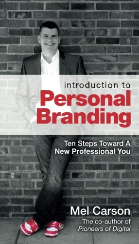 Book Impressions (Introduction To Personal Branding: Ten Steps Toward A New Professional You)