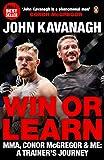 Win or Learn: MMA, Conor McGregor & Me: A Trainer's