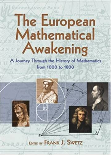 Book The European Mathematical Awakening: A Journey Through the History of Mathematics from 1000 to 1800 (Dover Books on Mathematics) (2013-04-17)