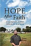 Hope after Faith: An Ex-Pastor's Jour...