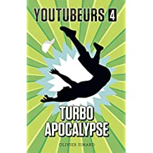 Youtubeurs 4 (French Edition)