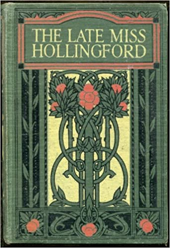 Télécharger ebook for ipod gratuitement The Late Miss Hollingford (Littérature Française) PDF