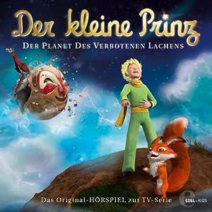 Der Planet des verbotenen Lachens (Der kleine Prinz 19) Hörspiel