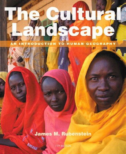 Cultural Landscape, The: An Introduction to Human Geography, 11/e Pdf