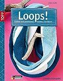 Loops!: Schöne Schlauchschals schnell gestrickt (kreativ.kompakt.)