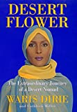 Desert Flower: The Extraordinary Journey of a Desert Nomad