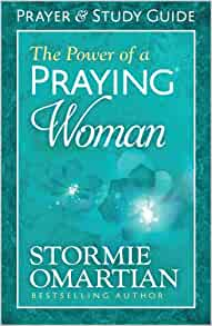 The Power of a Praying® Woman Prayer and Study Guide: Stormie Omartian: 9780736957892: Amazon