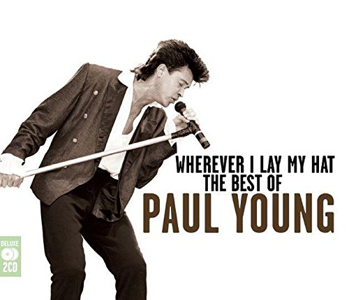 Paul Young - Wherever I Leave My Hat: The Best Of - Zortam Music