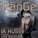 Range: I Am Just Junco, Book 4   JA Huss