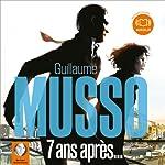 7 ans après | Guillaume Musso