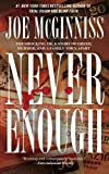 Never Enough, Joe McGinniss, 1476726191