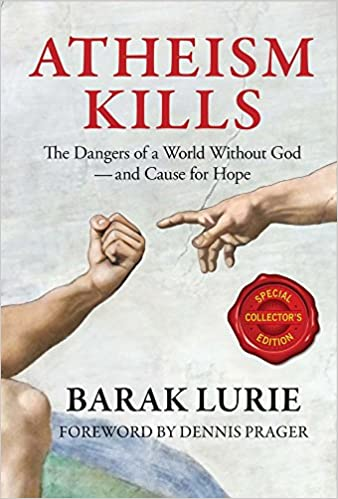 Lurie – Atheism Kills