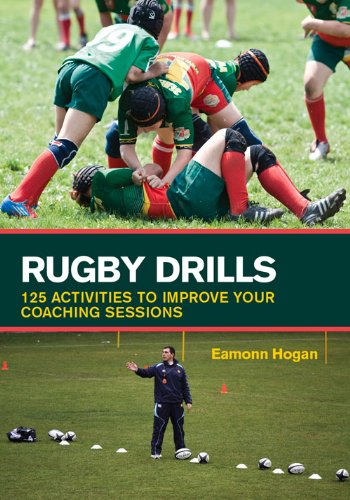 B.E.S.T Rugby Drills: 125 Activities to Improve Your Coaching Sessions KINDLE