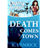 Death Comes to Town (A Darcy Sweet Cozy Mystery Book 1)