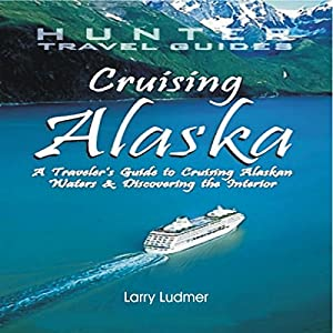 Cruising Alaska Audiobook
