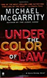 Front cover for the book Under the Color of Law by Michael McGarrity