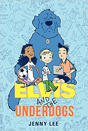 Book Elvis and the Underdogs by Jenny Lee (2013-05-14)