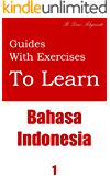 Guides With Exercises To Learn Bahasa Indonesia