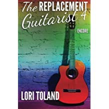 The Replacement Guitarist 4 - Encore