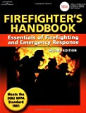 Firefighter's Handbook: Essentials of Firefighting and Emergency Response, Second Edition