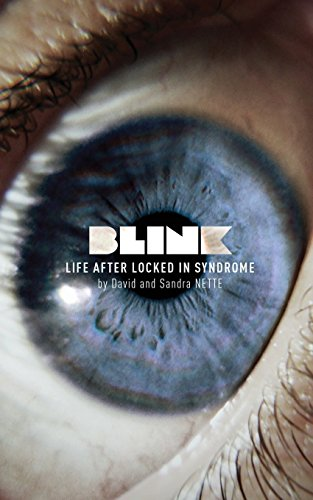 Blink: Life After Locked-In Syndrome