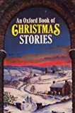 An Oxford Book of Christmas Stories, , 0192781243