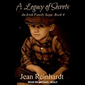 A Legacy of Secrets: Irish Family Saga, Book 4 | Jean Reinhardt