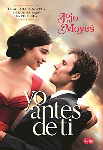 Yo antes de ti (MTI )  / Me Before You (MTI) (Spanish Edition)